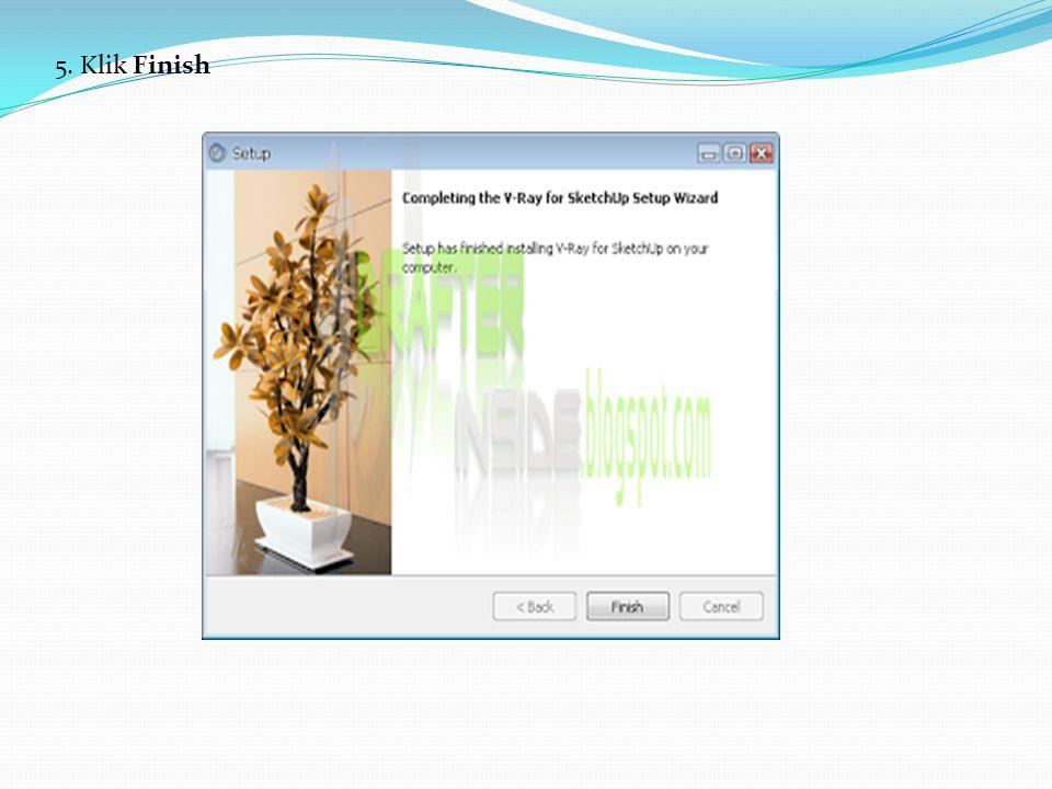 Setelah itu pasang Patch VRay 1.49, berikut ini langkah-langkahnya: Patch VRay 1.49 1.