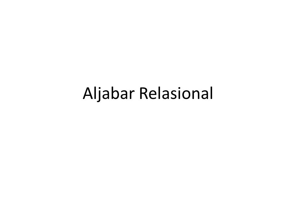 Aljabar Relasional