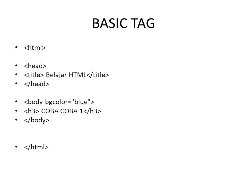 BASIC TAG Belajar HTML COBA COBA 1
