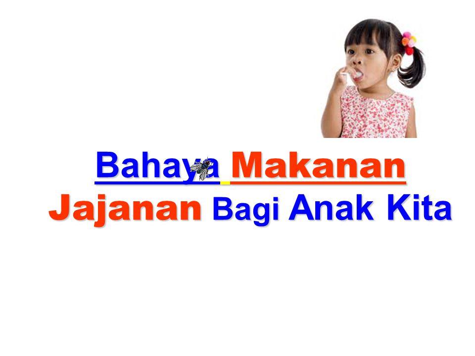PAUD TK SD 1 TAHUN2 TAHUN6 TAHUN 9 – 10 TAHUN : MAKAN JAJANAN !!!!!