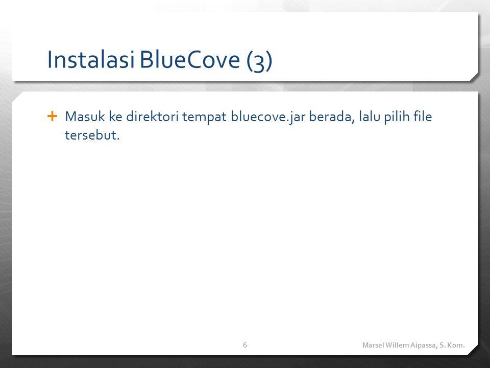 Instalasi BlueCove (4)  Setelah library bluecove.jar terintegrasikan, buatlah sebuah aplikasi desktop dengan live cycle bluetooth yang sama pada aplikasi mobile.