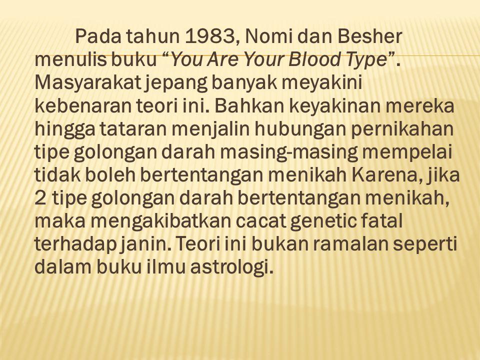 Observasi D'Adamo dalam bukunya Eat Right For Your Blood Type tentang hubungan golongan darah dan kepemimpinan.