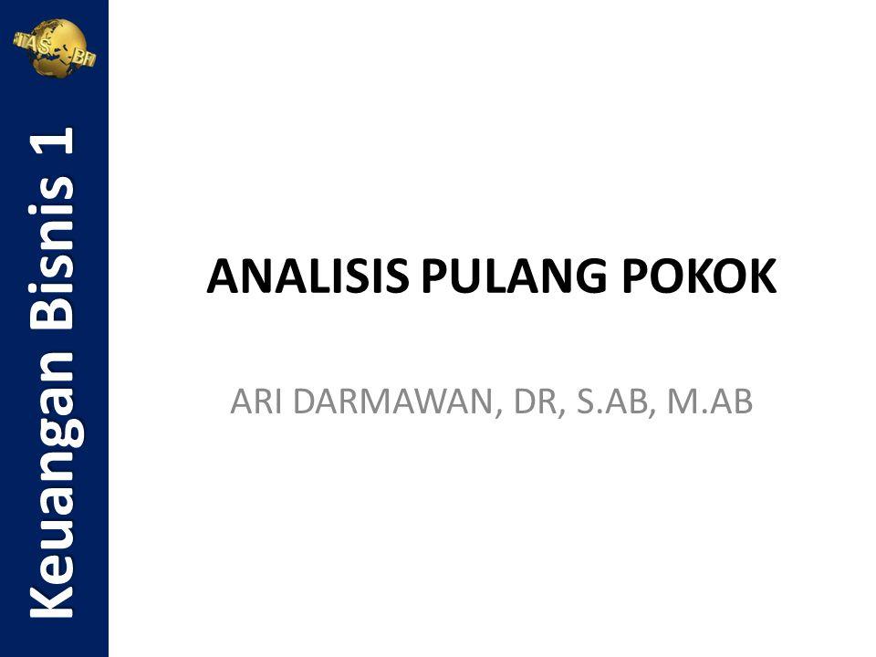 Analisis pulang pokok (analisis impas atau break even analysis) merupakan teknik analisis untuk mempelajari hubungan antara biaya, laba dan volume penjualan (cost - profit - volume sales) Keuangan Bisnis 1 Pengertian