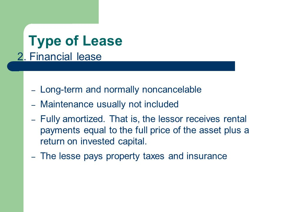 Type of Lease 3.