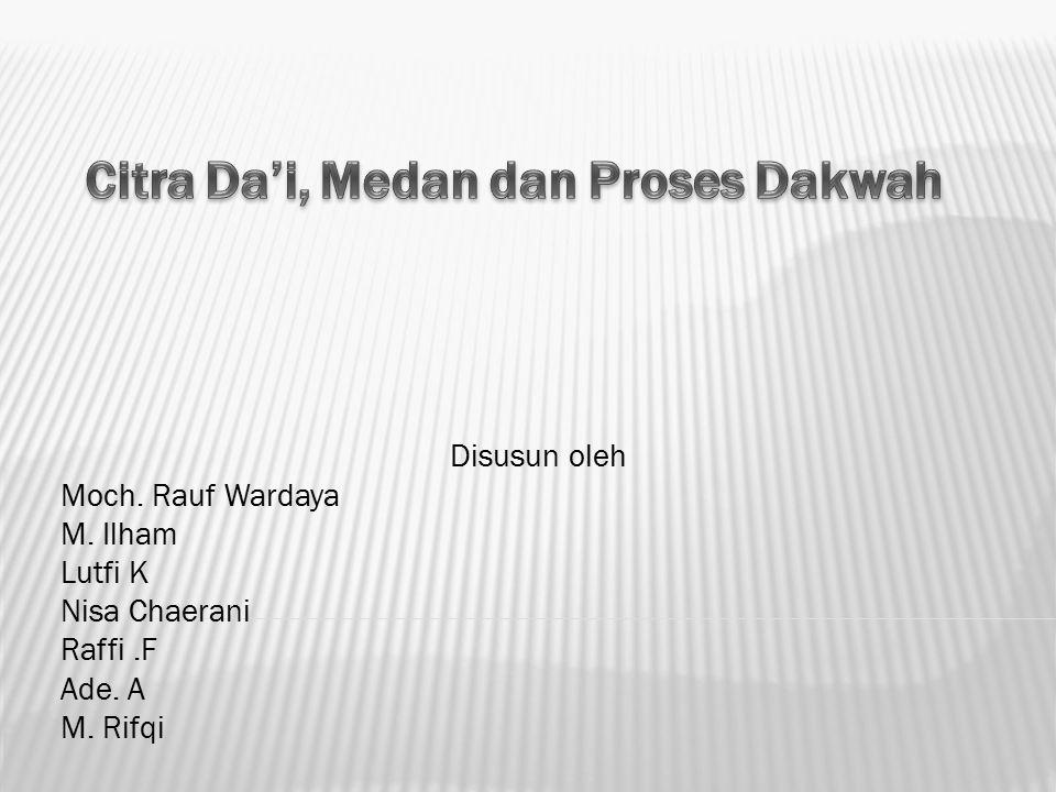 Disusun oleh Moch. Rauf Wardaya M. Ilham Lutfi K Nisa Chaerani Raffi.F Ade. A M. Rifqi