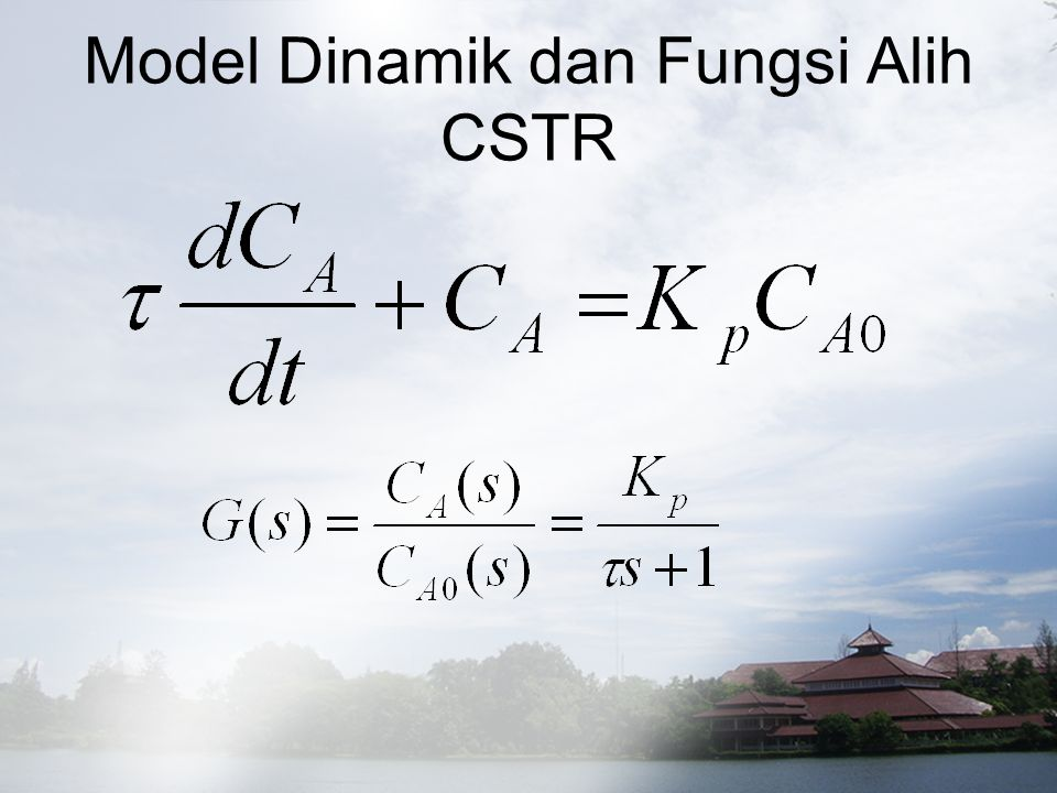 Model Dinamik dan Fungsi Alih CSTR