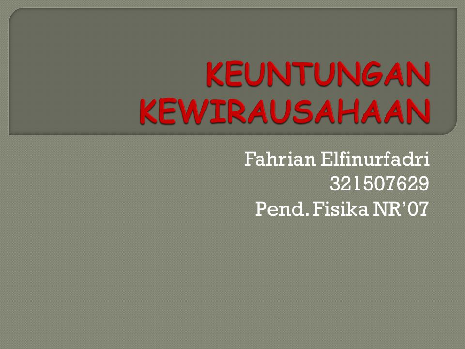 Fahrian Elfinurfadri 321507629 Pend. Fisika NR'07