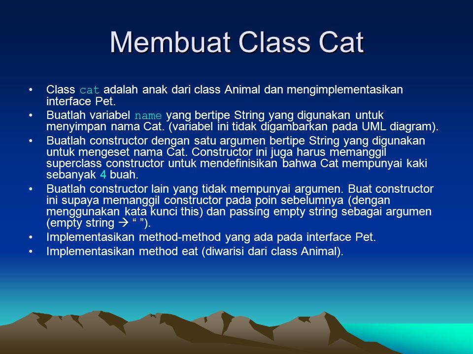 Membuat Class Fish Class Fish adalah anak dari class Animal.