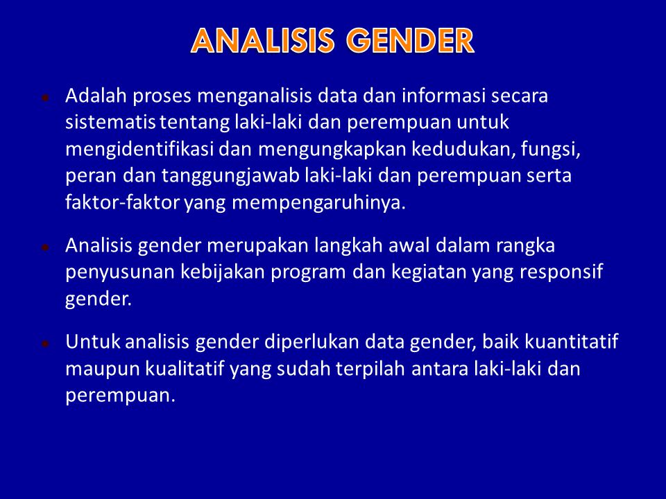 1.Model Harvard 2. Model Moser 3. Model SWOT 4. Model GAP (Gender Analysisi Pathway) 5.