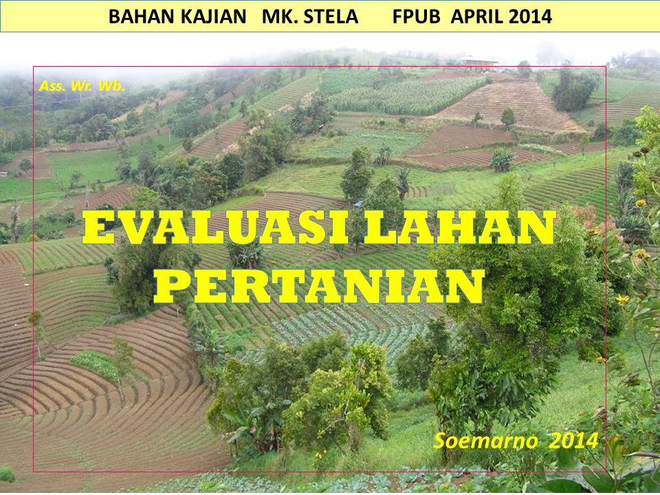 BAHAN KAJIAN MK. STELA FPUB APRIL 2014