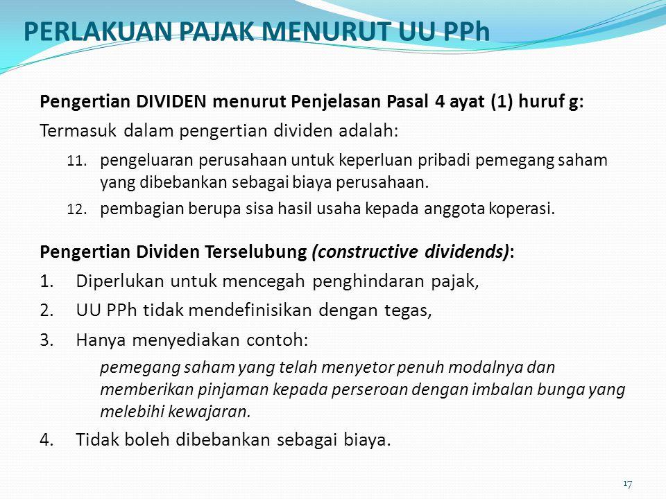 Pengertian DIVIDEN menurut Penjelasan Pasal 4 ayat (1) huruf g: Termasuk dalam pengertian dividen adalah: 11. pengeluaran perusahaan untuk keperluan p