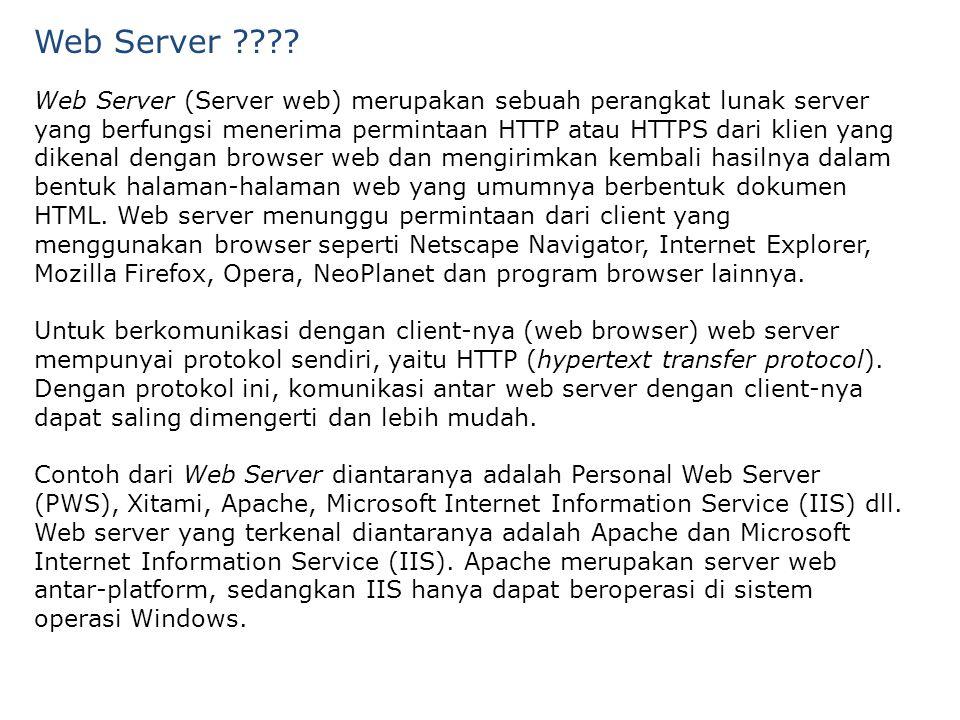 Web Server (Server web) merupakan sebuah perangkat lunak server yang berfungsi menerima permintaan HTTP atau HTTPS dari klien yang dikenal dengan browser web dan mengirimkan kembali hasilnya dalam bentuk halaman-halaman web yang umumnya berbentuk dokumen HTML.