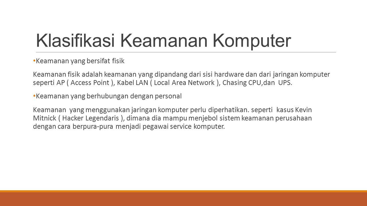 Kelebihan dan Keterbatasan IDS Kelebihan IDS : Monitoring dan analisis sistem dan perilaku pengguna.