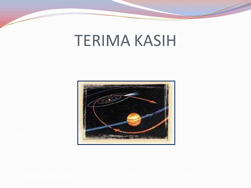 TERIMA KASIH KOMET HALLEY