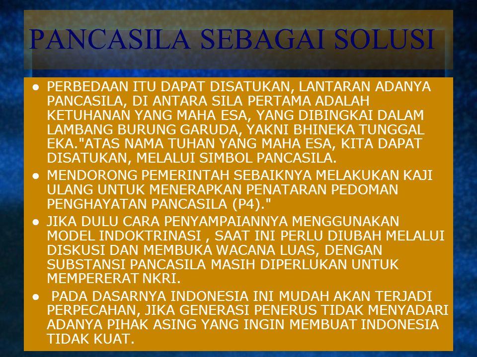 UPAYA DISINTEGRATIF UPAYA MEMECAH-BELAH INDONESIA ITU DILAKUKAN MELALUI STRATEGI