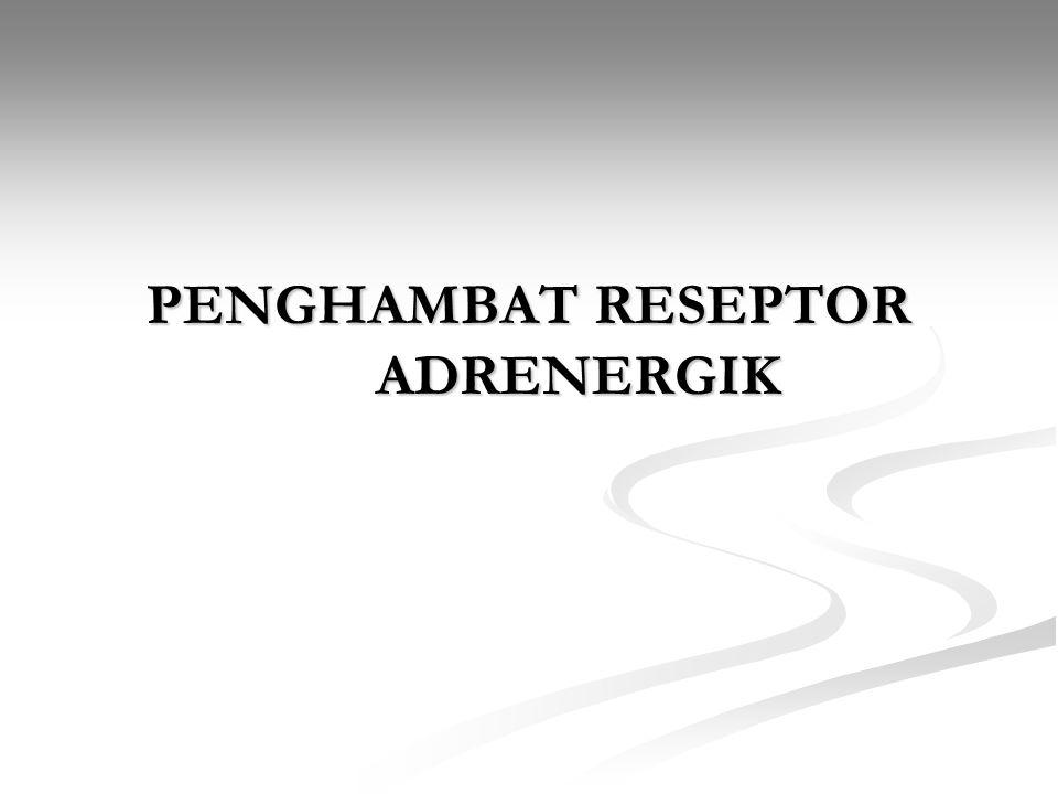 PENGHAMBAT RESEPTOR ADRENERGIK
