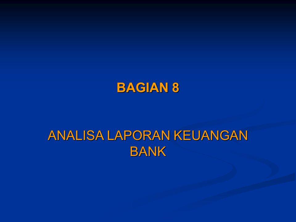 BAGIAN 8 ANALISA LAPORAN KEUANGAN BANK