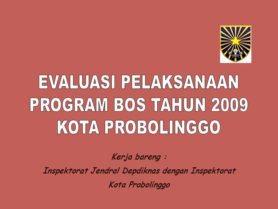 Kerja bareng : Inspektorat Jendral Depdiknas dengan Inspektorat Kota Probolinggo
