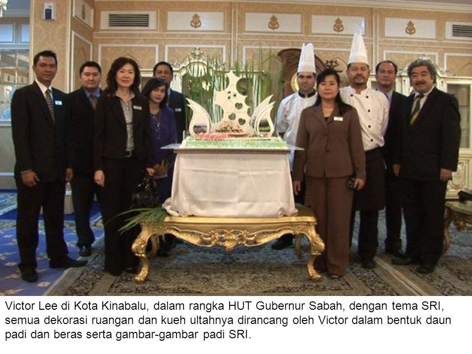 Victor Lee di Kota Kinabalu, dalam rangka HUT Gubernur Sabah, dengan tema SRI, semua dekorasi ruangan dan kueh ultahnya dirancang oleh Victor dalam bentuk daun padi dan beras serta gambar-gambar padi SRI.