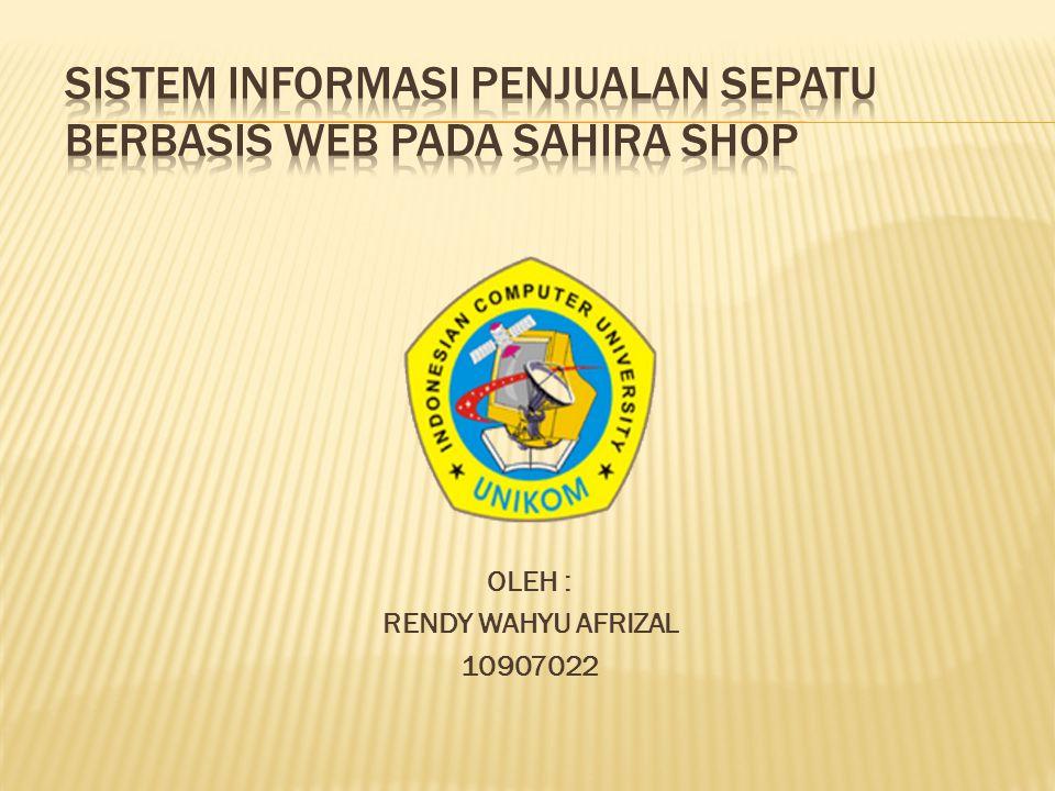 Dilihat dari sistem yang sedang berjalan di Sahira Shop, penulis menarik kesimpulan bahwa sistem yang berjalan sekarang dianggap masih kurang efektif bagi Sahira Shop dalam hal mempromosikan produk dan belum terkomputerisasi.