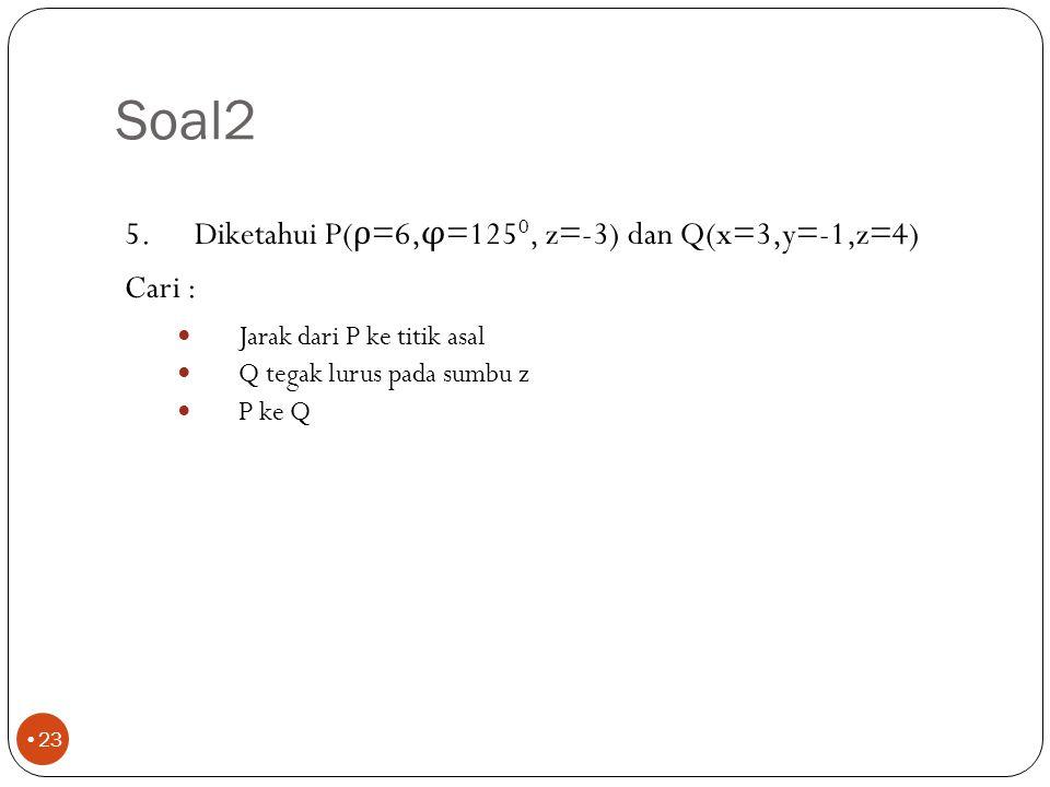 Soal2 22 4.Diketahui F = -45a x +70a y +25a z ; G = 4a x -3a y +2a z Cari : F x G a x (a y x F) (a y x a x ) x F Vektor satuan yang tegak lurus F pada G 215ax+190ay-145az -45ay -70ax-45ay +- (0,669a x +0,591a y -0,451a z )
