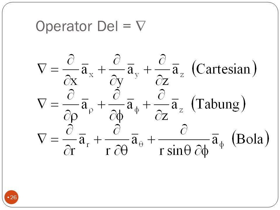 Soal2 7.a.Nyatakan medan vektor W= (x-y)a y dalam koordinat tabung b.