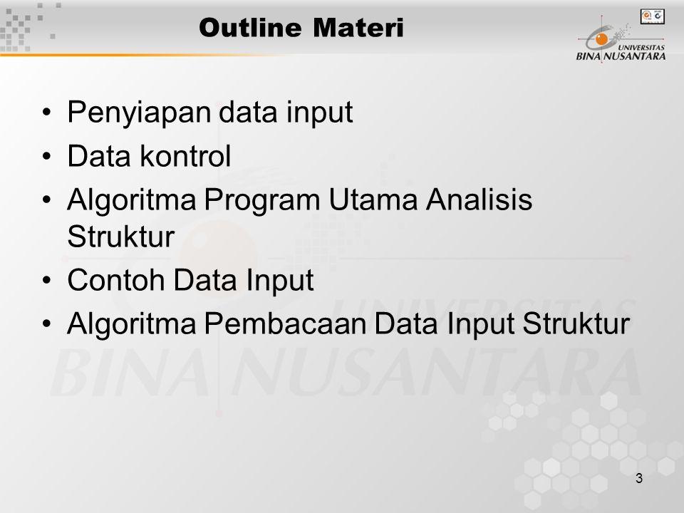 4 Penyiapan Data Input Data input minimum yang diperlukan : 1.Data kontrol 2.Nomor dan Koordinat Joint 3.Pengekangan joint / RESTRAINT 4.Sifat-sifat penampang elemen / batang 5.Member Incidence 6.Pembebanan