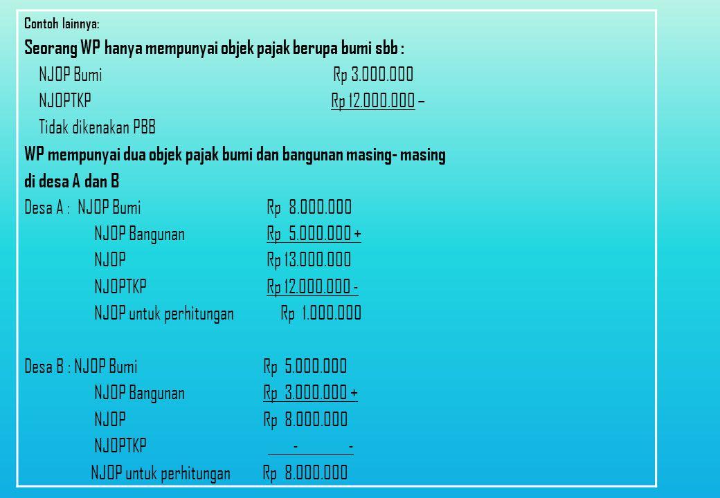 23 Contoh Perhitungan PBB OP - 1 OP - 2 NJOP tanah = Rp400 juta NJOP bng = Rp200 juta NJOP t+b = Rp600 juta NJOPTKP = 0 NJOP utk perht.PBB = Rp600 juta PBB = 0,5% x 20% x Rp600 juta = Rp600.000,- (TANPA NJOPTKP) NJOP tanah = Rp900 juta NJOP bng = Rp500 juta NJOP t + b = Rp1,4 M NJOPTKP = Rp 12 juta NJOP utk perht.