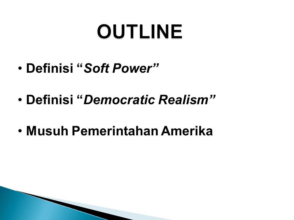 Dalam abad informasi global, soft power harus menjadi prioritas utama dalam politik luar negeri Amerika Serikat.