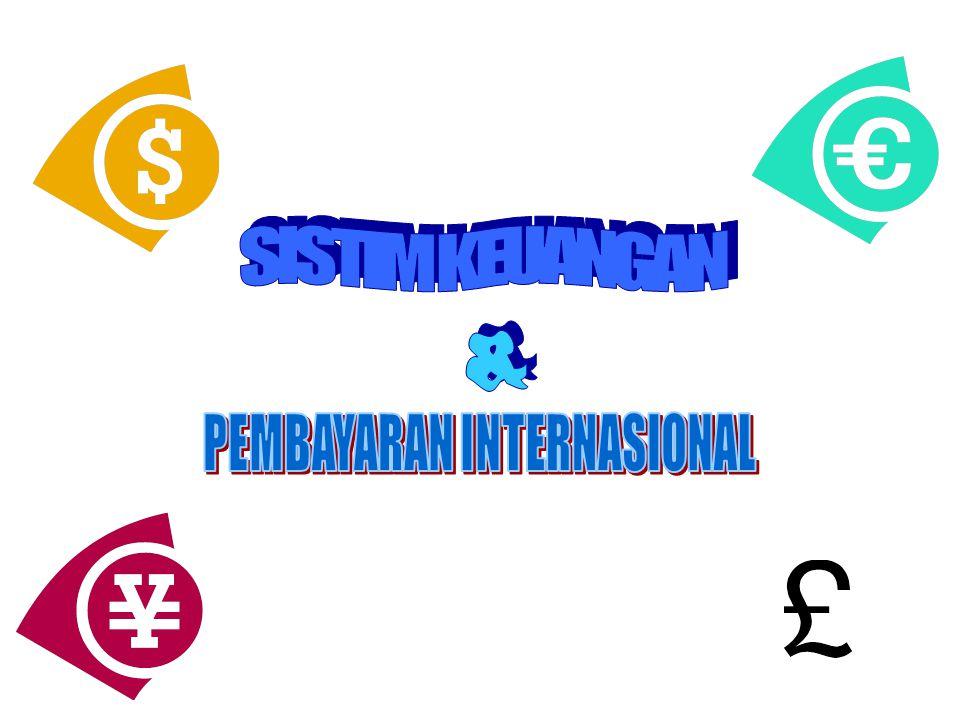 Setiap transaksi ekonomi dan keuangan internasional, biasanya selalu menyangkut masalah: 1.