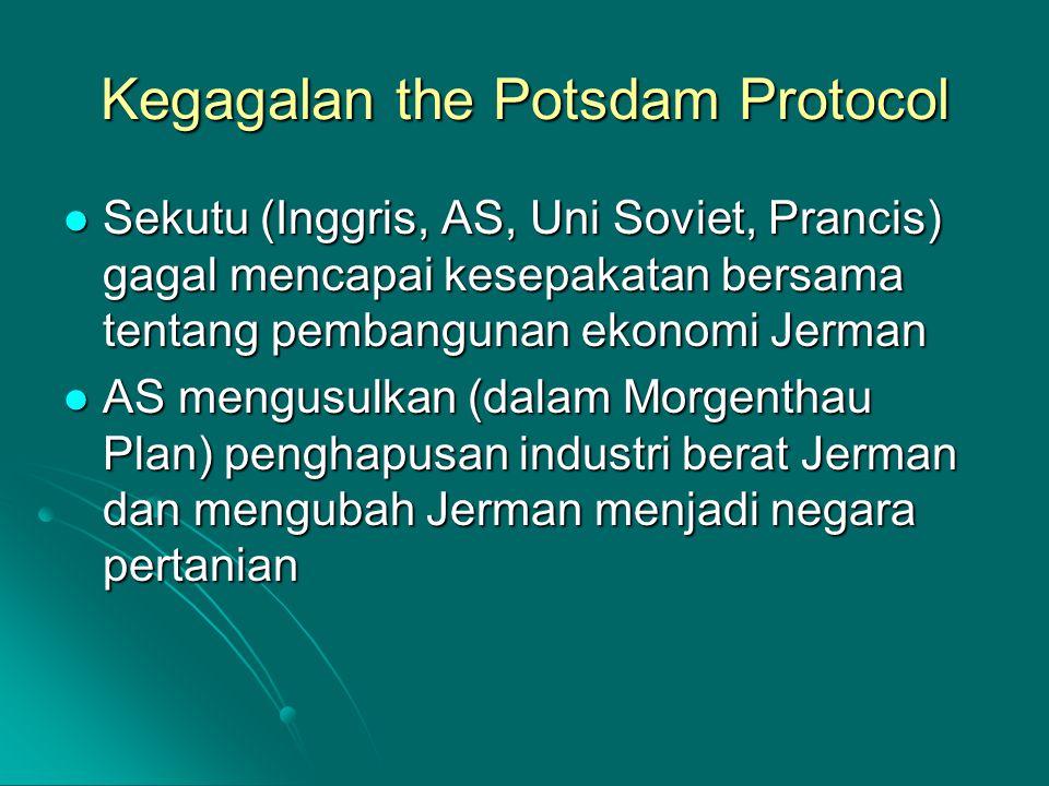Kegagalan the Potsdam Protocol Sekutu (Inggris, AS, Uni Soviet, Prancis) gagal mencapai kesepakatan bersama tentang pembangunan ekonomi Jerman Sekutu