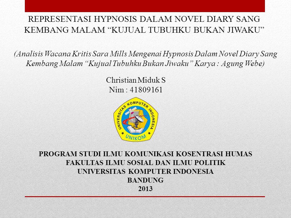 LATAR BELAKANG MASALAH Novel Novel Diary Sang Kembang Malam Analisis Wacana Sara Mills