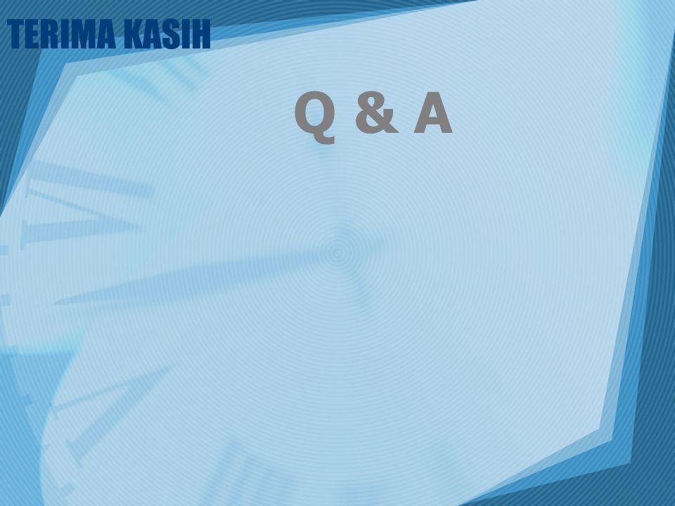 TERIMA KASIH Q & A