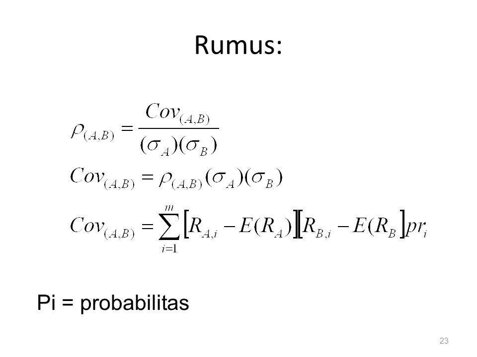 Rumus: 23 Pi = probabilitas