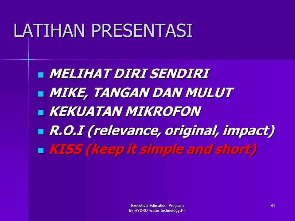 Executive Education Program by HYDRO water technology,PT 35 PELAKSANAAN 1.