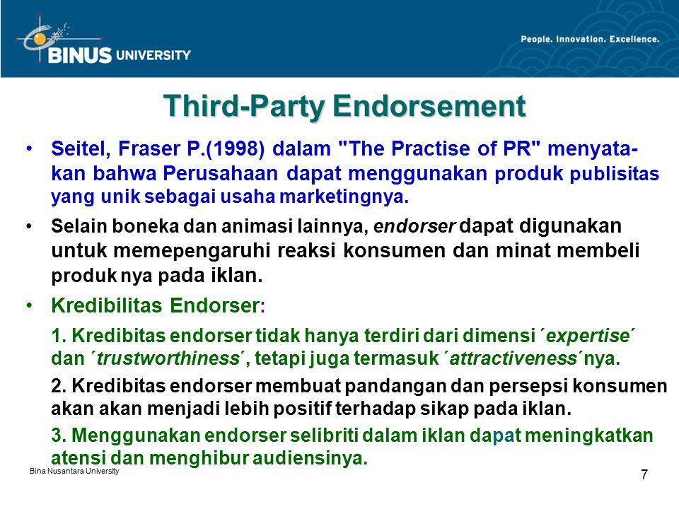 Bina Nusantara University 8 Kredibilitas Endorser 1.Endorser menarik perhatian (attention gaining).