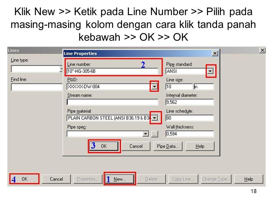 18 Klik New >> Ketik pada Line Number >> Pilih pada masing-masing kolom dengan cara klik tanda panah kebawah >> OK >> OK