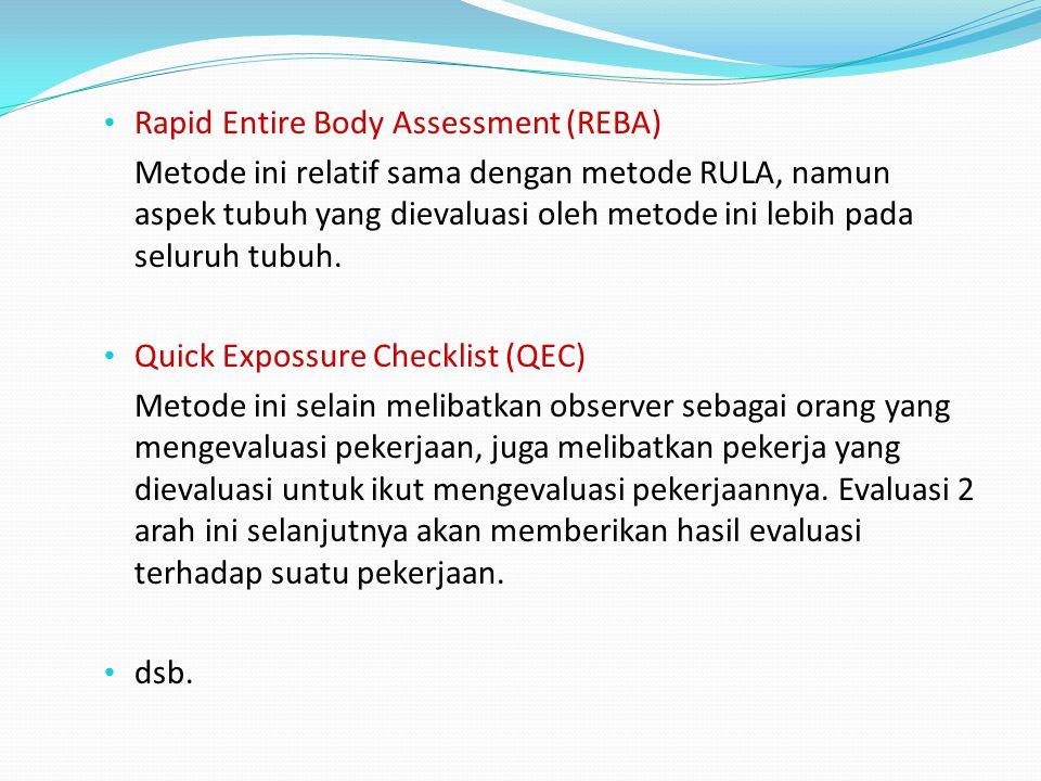 Metode Evaluasi/Penilaian Resiko Pekerjaan: NIOSH Lifting Guide Merupakan panduan dalam aktivitas penanganan material (material handling), khususnya y