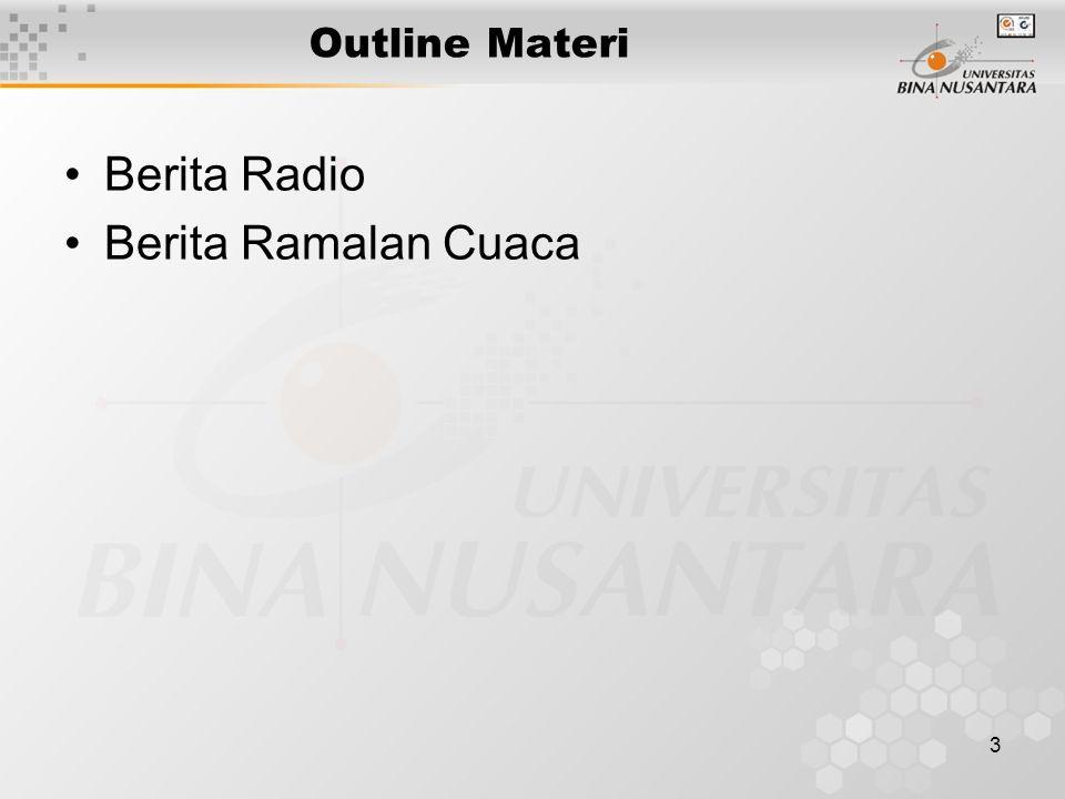 3 Outline Materi Berita Radio Berita Ramalan Cuaca