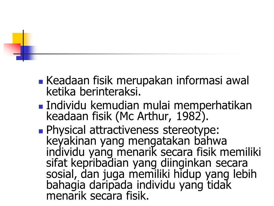 Stereotype Interpersonal Attraction Dalam budaya kolektif, stereotype yang ada lebih dikaitkan dengan kompetensi sosial (Chen, 1997 dan Youngmee Kim,