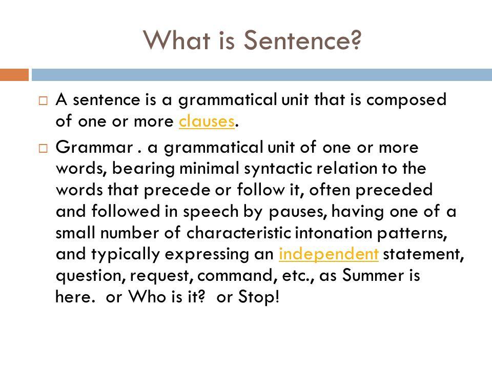 Compound-complex Sentences  Jika sebuah kalimat mengandung sekurang- kurangnya dua independent clause dan sekurang- kurangnya satu dependent clause, kalimat tersebut disebut compound-complex sentence.