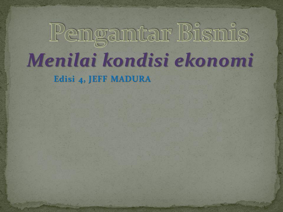 Menilai kondisi ekonomi Edisi 4, JEFF MADURA Edisi 4, JEFF MADURA