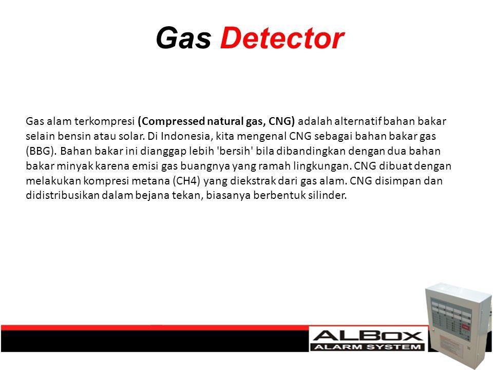 Gas Detector Gas alam terkompresi (Compressed natural gas, CNG) adalah alternatif bahan bakar selain bensin atau solar. Di Indonesia, kita mengenal CN
