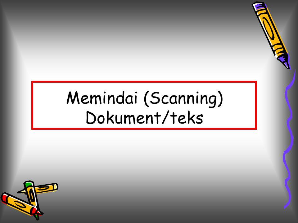 Memindai (Scanning) Dokument/teks