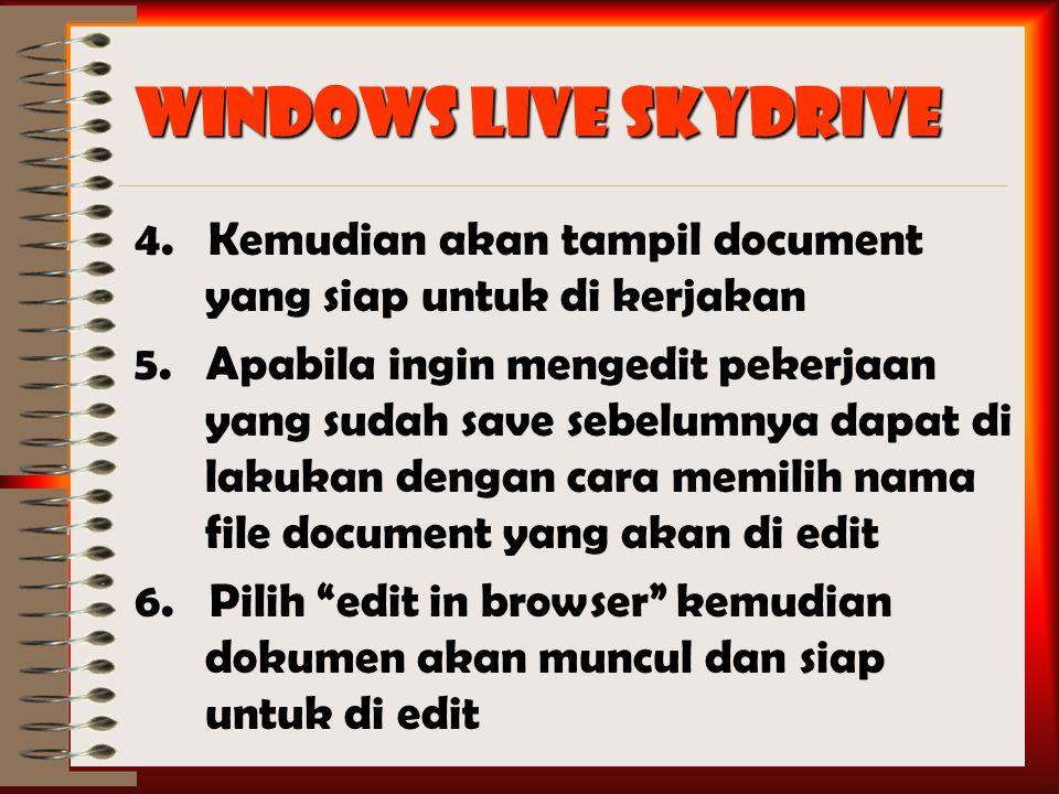 Windows Live SkyDrive 4. Kemudian akan tampil document yang siap untuk di kerjakan 5.