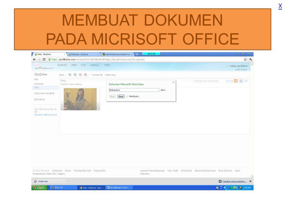 MEMBUAT DOKUMEN PADA MICRISOFT OFFICE X