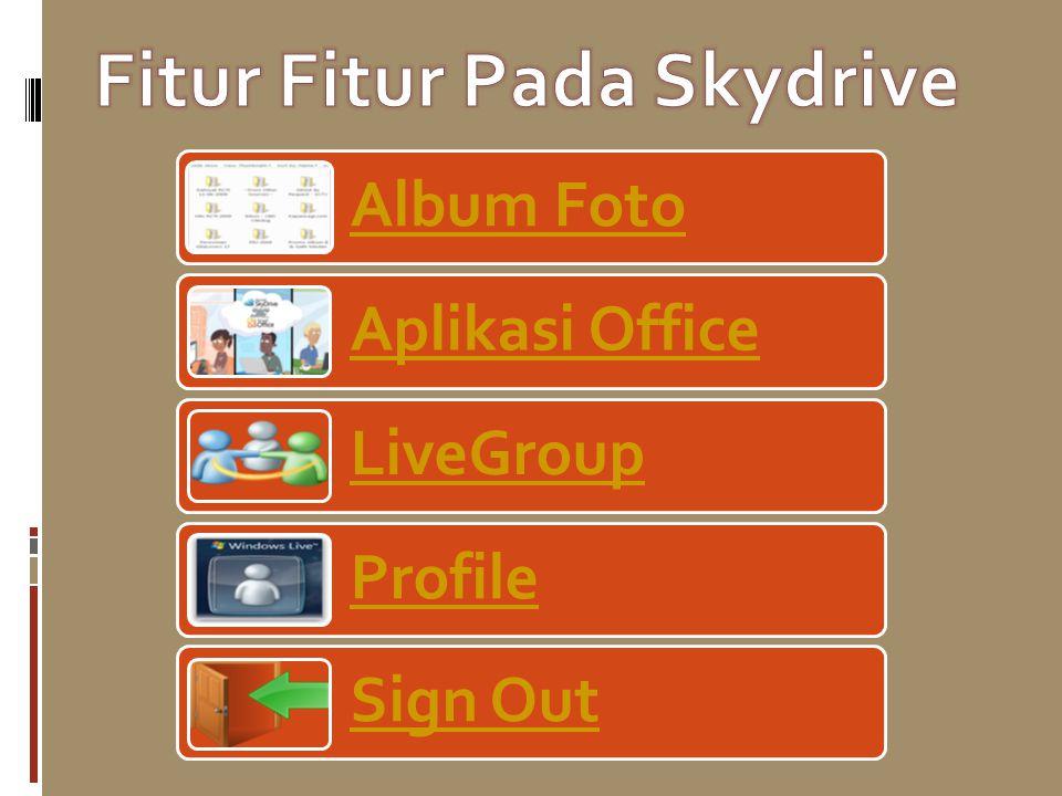 Kelebihan Dan Kekurangan Skydrive Setiap grup di dalam Windows Live Group diberikan kapasitas 5 GB untuk membagi file antara sesama anggota grup terse