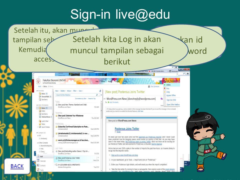 Sign-in live@edu Masuk ke website Universitas Tarumanagara Pilih link ekonomi Setelah itu, akan muncul tampilan sebagai berikut, Kemudian klik here to