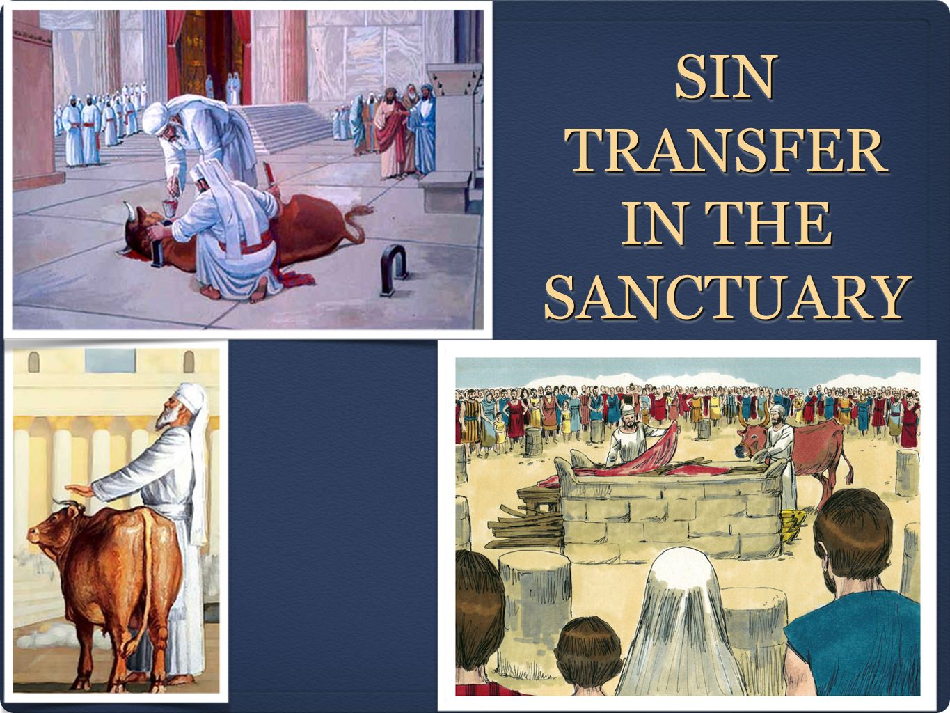 SIN TRANSFER IN THE SANCTUARY