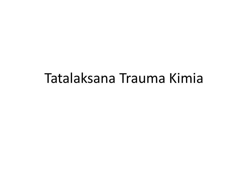 Tatalaksana Trauma Kimia